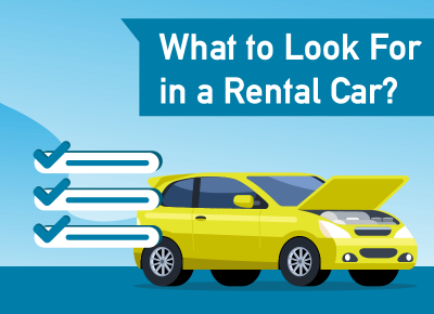 What to Look for in a Rental Car