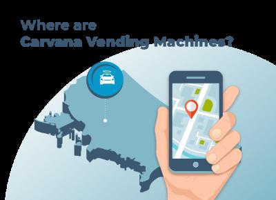 Where Are Carvana Vending Machines