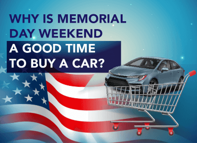 Why Memorial Day is a Good Time to Buy a Car