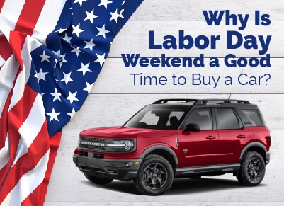 Why is Labor Day a Good Time To Buy a Car