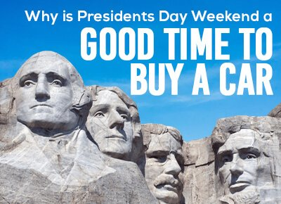 Why is Presidents Day Weekend a good time to buy a car?