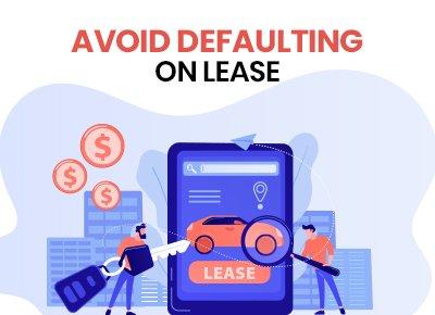 avoid defaulting lease
