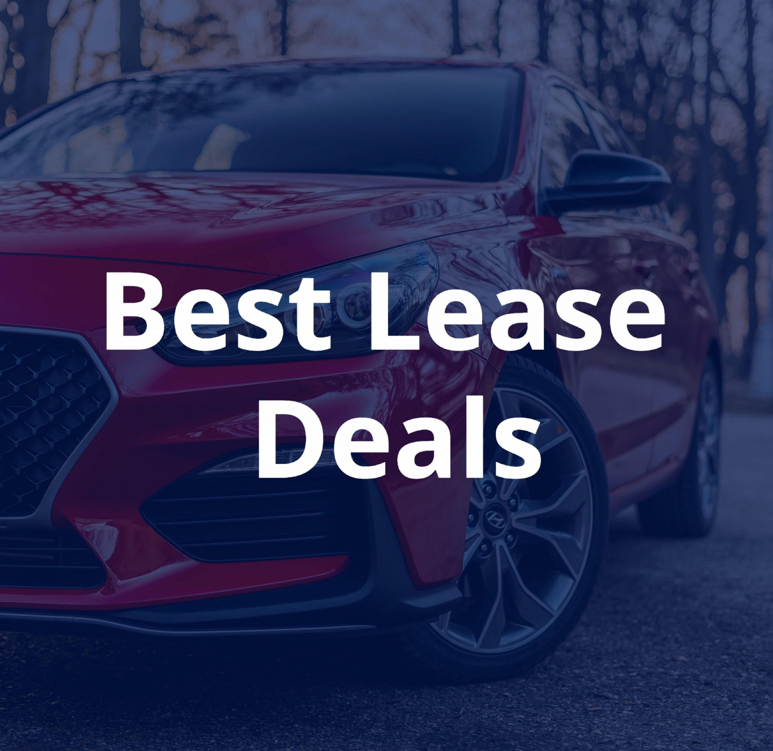 Best Lease Deals Right Now Updated Weekly