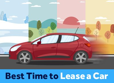 best time to lease a car
